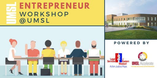 Entrepreneur Legal Workshop @UMSL: What type of legal entity are you?