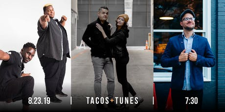 Tacos and Tunes: 3-Year Anniversary Show! tickets