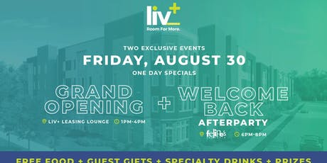 Liv+ Gainesville Grand Opening & Welcome Back Bash tickets