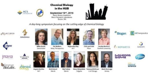 "Third Annual ""Chemical Biology in the HUB"" Symposium at Merck in Boston, MA, 19-SEPT-2019"