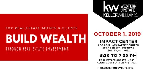 Building Wealth w/ Real Estate - Agents & Clients tickets