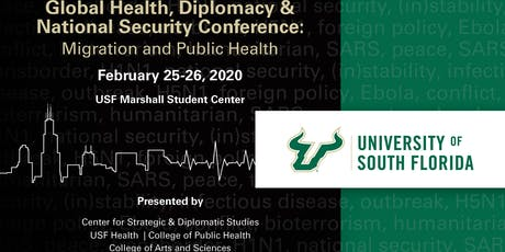 Global Health, Diplomacy & National Security Conference: Migration and Public Health tickets
