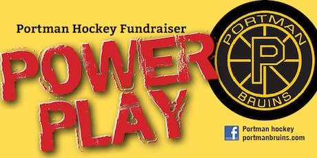 Portman Hockey Power Play Fundraiser tickets