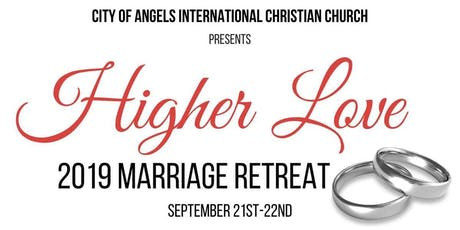 "CAICC ""Higher Love"" 2019 Marriage Retreat tickets"