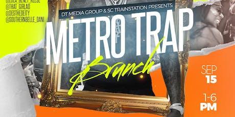Metro Trap Brunch tickets