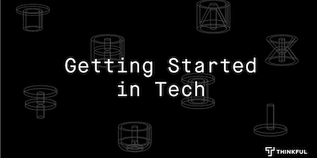 Getting Started in Tech tickets