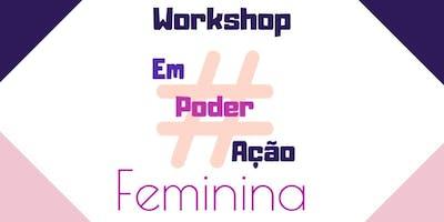 #Empoderaçãofeminina