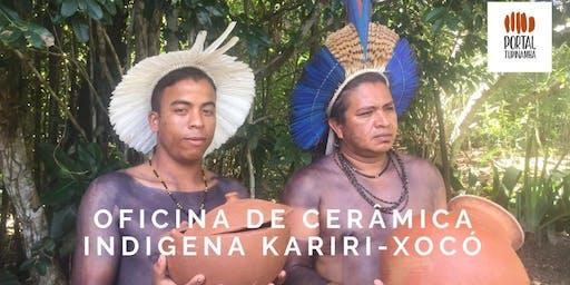 Oficina de Cerâmica Indígena Kariri-Xocó