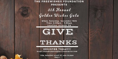 FreeWishes Foundation 8th Annual Golden Wishes Gala tickets