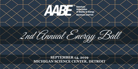 AABE Michigan Chapter - 2019 2nd Annual Energy Ball tickets