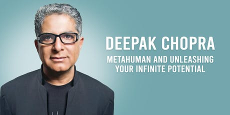 Deepak Chopra: Metahuman and Unleashing Your Infinite Potential tickets