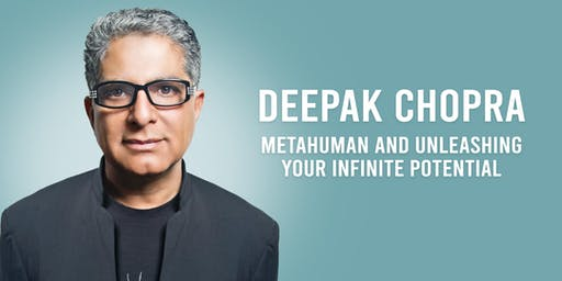 Deepak Chopra: Metahuman and Unleashing Your Infinite Potential
