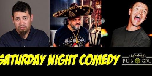 Comedy & Karaoke at Cavana's Pub & Grub w/ Pete Munoz, Sean Boyles, Ed Tracey - SATURDAY 8/17