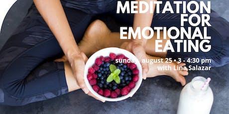 Meditation for Emotional Eating tickets