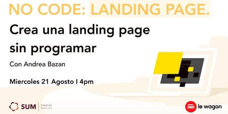 No Code Landing Page: Crear una landing page sin programar tickets