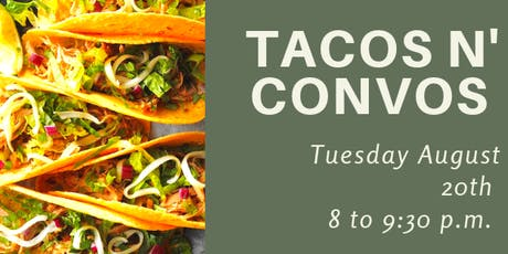 Tacos N Convos  tickets