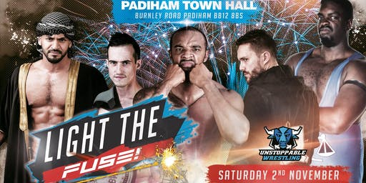 LIVE Pro Wrestling in Padiham - Light The Fuse
