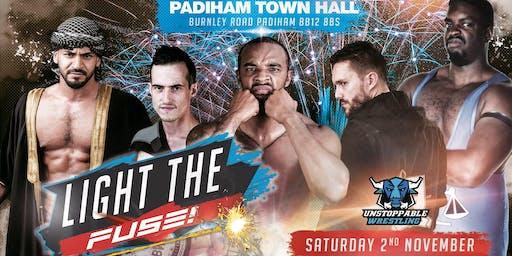 LIVE Pro Wrestling in Padiham - Light The Fuse