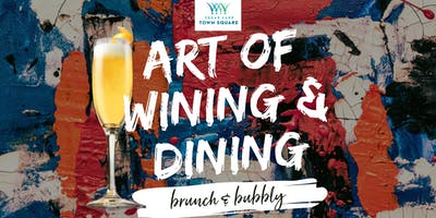 Art of Wining and Dining: Brunch & Bubbly