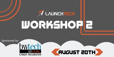 LaunchTech Workshop 2
