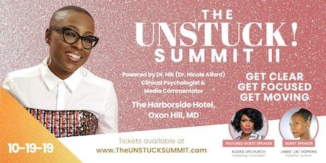 The UNSTUCK! Summit II tickets