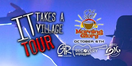 It Takes A Village Tour - Morning Glory Coffee House tickets