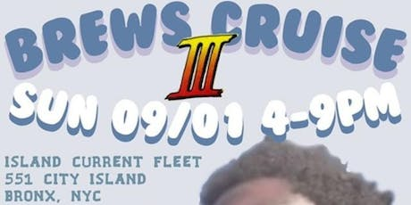 BREWS CRUISE III : Let Me Drive Da Boat tickets