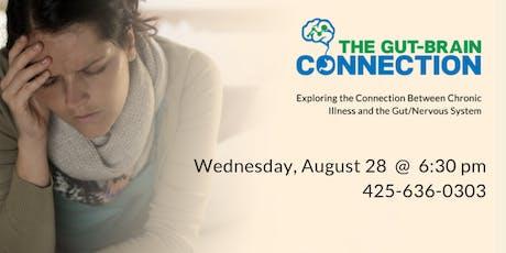 The Gut-Brain Connection - Autoimmune Disorders, IBS, Fibromyalgia, Fatigue, Hormones & Chronic Illness tickets
