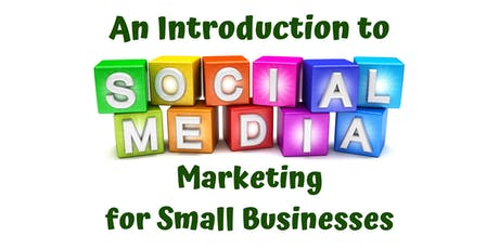 Social Media Marketing For Small Businesses Training Course tickets