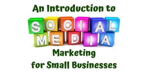 Social Media Marketing For Small Businesses Training Course