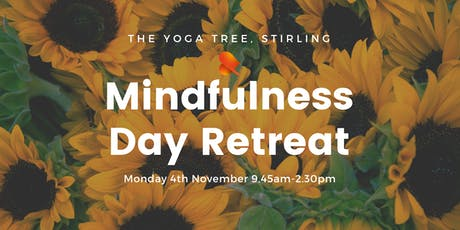 Mindfulness Day Retreat - Stirling tickets