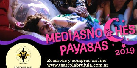 Mediasnoche Payasas! 2019 entradas