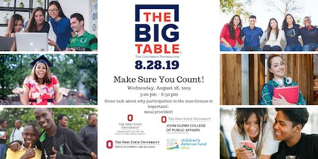 The Big Table: Make Sure You Count! at John Glenn College of Public Affairs tickets