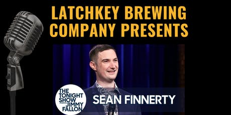 Latchkey Brewing Company Presents Sean Finnerty! tickets