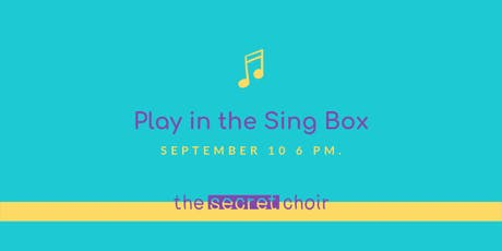 The Secret Choir: the Rehearsal IS the Performance tickets