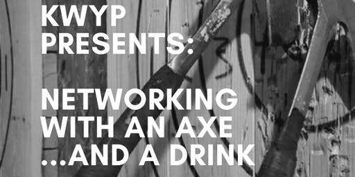 KW Young Professionals- Networking with an Axe.. and a Drink!