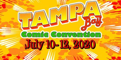 Tampa Bay Comic Convention - July 10-12, 2020