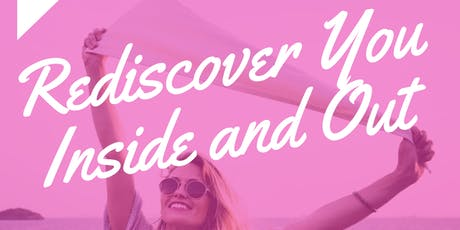 Women - Rediscover YOU: Inside and Out tickets