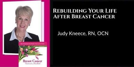 Rebuilding Your Life After Breast Cancer- A Breast Cancer Survivors Dinner tickets