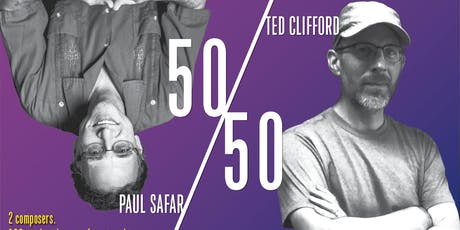50/50-The Music of Ted Clifford and Paul Safar tickets