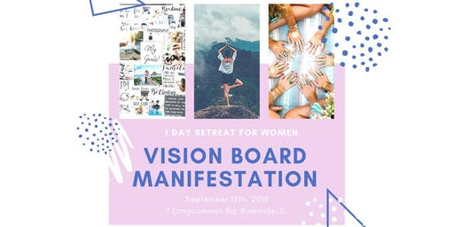 1 Day Retreat For Women VISION BOARD MANIFESTATION
