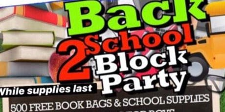 BACK 2 SCHOOL BLOCK PARTY  tickets