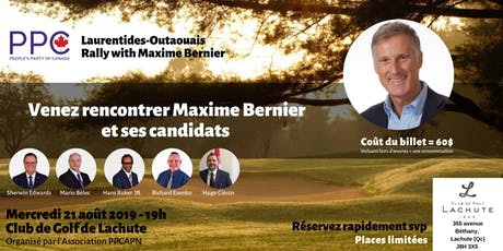 Laurentides-Outaouais Rally with Maxime Bernier billets