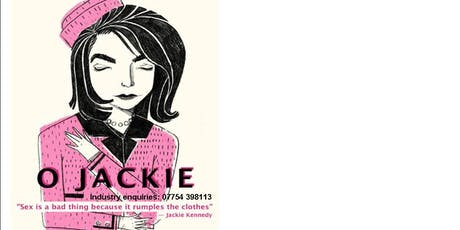 """"""" O Jackie  """"  Film Pitch and Network Event  tickets"""