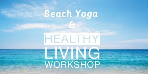 End of Summer Beach Yoga Flow + Healthy Living Workshop