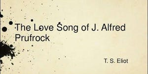 T S Eliot - Bloomsbury and Prufrock