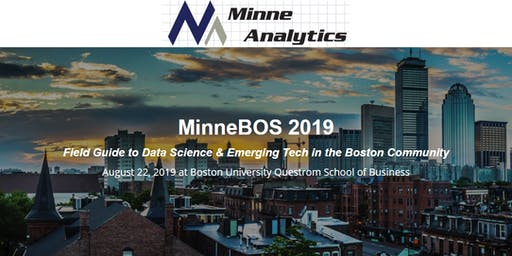 MinneBOS 2019: Field Guide to Data Science & Emerging Tech in Boston