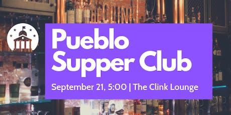 Pueblo Supper Club tickets