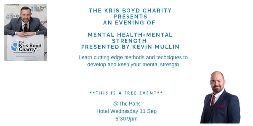 Mental Health = Mental Strength, an evening not to be missed