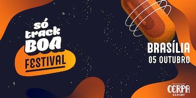 Só Track Boa Festival Brasília